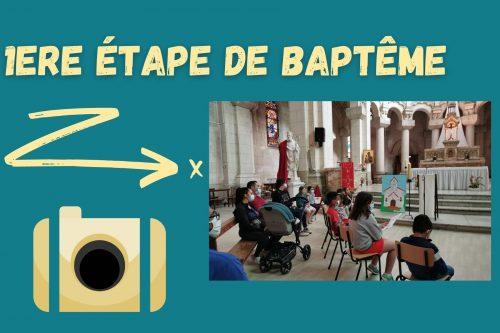 1ere étape de baptême
